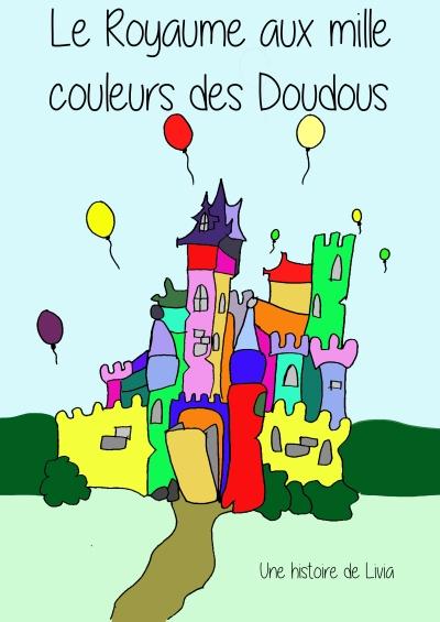 Royaume aux mille couleurs des Doudous